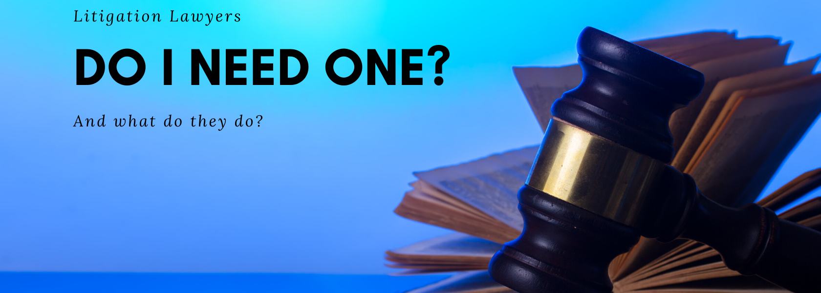 What is a Litigation Lawyer in Kitchener, Ontario